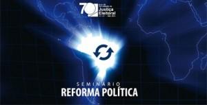 Seminário Reforma Política da Escola do TSE poderá ser acompanhado on-line