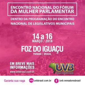 Fórum da Mulher Parlamentar terá Encontro Nacional em Foz do Iguaçu