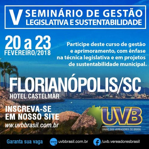 Florianópolis: Seminário Nacional de Gestão Legislativa de 20 a 23/02