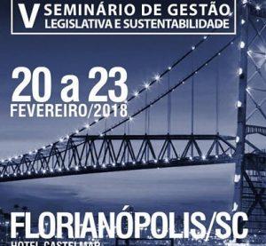 Seminário de Gestão Legislativa acontece em Florianópolis de 20 a 23 fevereiro