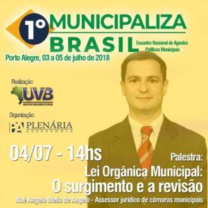 Revisão da Lei Orgânica será o tema do advogado Noé Angelo no 1° Municipaliza