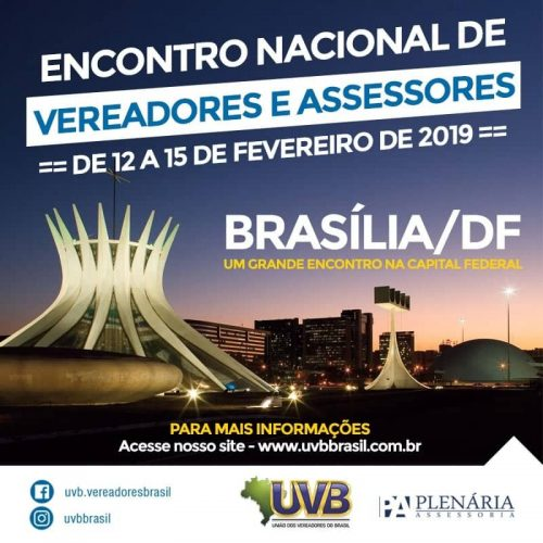 Encontro Nacional de Vereadores e Assessores – 12 a 15 de Fevereiro – Brasília/DF