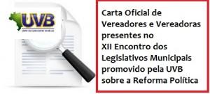 Vereadores e Vereadoras Lançam Carta Oficial sobre a Reforma Política no Evento da UVB