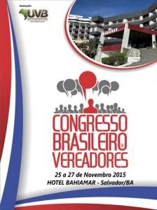 Congresso Brasileiro de Vereadores de 25 a 27 de novembro em Salvador-BA