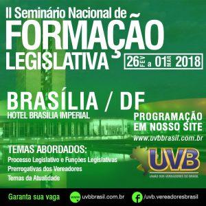 II Seminário Nacional de Formação Legislativa, acontece em Brasília de 26/02 a 01/03