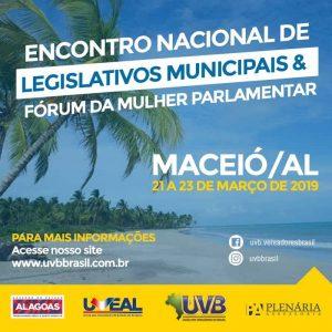 Encontro Nacional de Legislativos e Fórum da Mulher – Maceió – 21 a 23 de Março