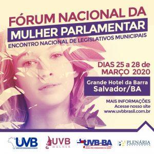 Inscrições disponíveis para  o Fórum Nacional da Mulher Parlamentar em Salvador –BA