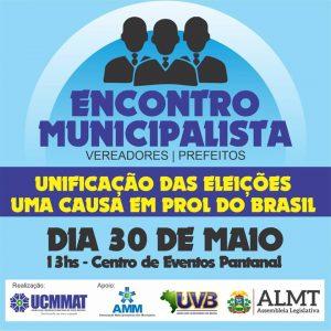 UCMMAT divulga programação do Encontro Municipalista pela unificação das eleições
