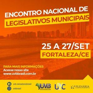 Fortaleza-CE, de 25 a 27 de Setembro – Encontro Nacional de Legislativos Municipais em Fortaleza-CE,de 25 a 27 de Setembro
