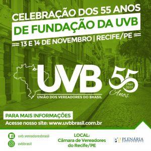 Celebração dos 55 anos  de Fundação da UVB em Recife -PE 13 e 14 de Novembro