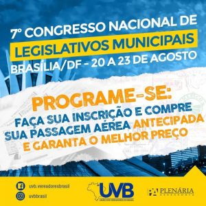 20 a 23 de agosto: 7° Congresso Nacional de Legislativos Municipais