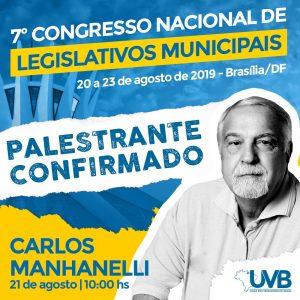 Professor e jornalista Carlos Manhanelli é mais um  Palestrante confirmado no 7º Congresso Nacional em Brasília.