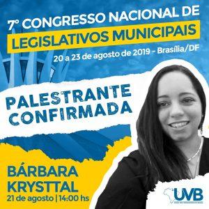 Confirmada no 7º Congresso Nacional Barbara Krystall – Gestora de Políticas Públicas com foco em Controle Interno e Defesa Nacional.