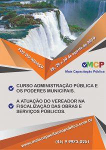 MCP realizará Curso com o tema principal Administração pública e os poderes municipais em Foz do Iguaçu-PR.