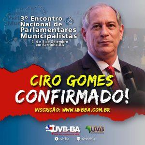 Ciro Gomes realizará a abertura do 3° Encontro Nacional de Parlamentares Municipalistas
