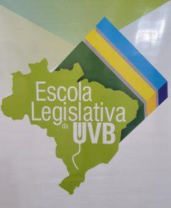 Formação Legislativa é realidade na Escola Legislativa da UVB