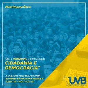 UVB lança campanha publicitária de valorização do poder legislativo e dos vereadores junto à sociedade.