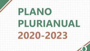 Conheça as emendas apresentadas ao projeto de lei do PPA 2020 2023
