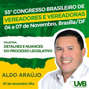 Detalhes e Nuances do Processo Legislativo será tema debatido no 55º Congresso em Brasília