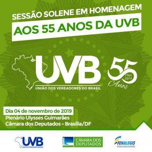 Aos 55 anos de fundação UVB será homenageada em sessão solene na Câmara dos deputados em Brasília.