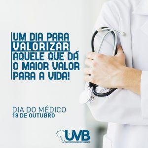 Dia do Médico é celebrado  em 18 de outubro e a UVB parabenizar a todos estes grandes profissionais