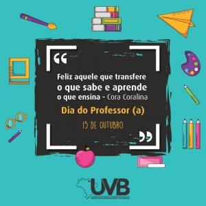 Neste 15 de outubro a UVB homenageia todos os professores