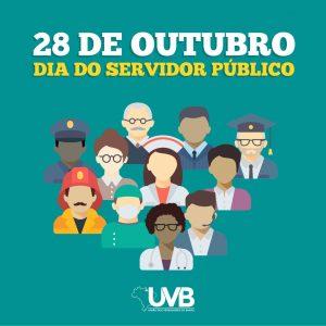 UVB parabeniza os Servidores Públicos por desempenharem  com responsabilidade sua profissão