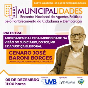 Desembargador TJ/RS Genaro José Baroni confirmado  no 1º Municipalidades em Porto Alegre-RS