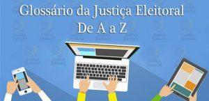 Glossário explica o que é legislação eleitoral