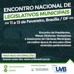 Encontro Nacional de Legislativos Municipais acontece em Brasília dia 11, 12 e 13 de fevereiro