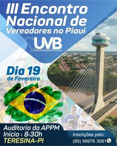 III Encontro Nacional dos Vereadores do Piauí acontecerá no dia 19/02