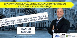 Danilo Falcão confirmado no Encontro de Legislativos em Recife-PE