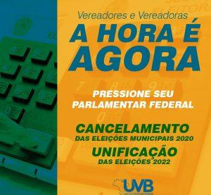 UVB lança campanha para o cancelamento das eleições de 2020 e unificação das eleições de 2022