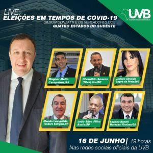 Eleições em tempos de COVID-19: UVB com os vereadores dos Estados do Sudeste.