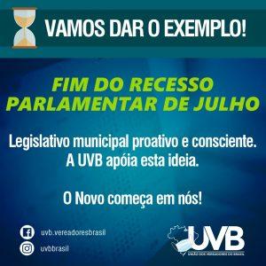 UVB relança campanha para o fim do recesso de julho nas Câmaras Municipais
