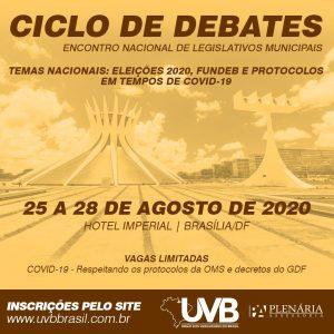 CICLO DE DEBATES – 25 A 28/08 – BRASÍLIA/DF