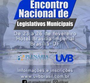 BRASÍLIA – Encontro Nacional de Legislativos Municipais de 23 a 26 de fevereiro