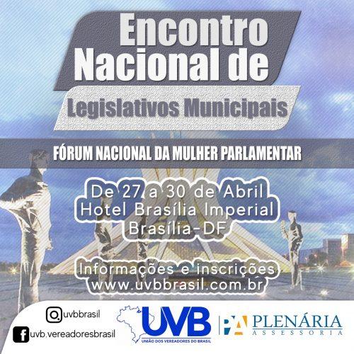 Encontro Nacional de Legislativos e Fórum da Mulher Parlamentar acontece de 27 a 30 e abril em Brasília