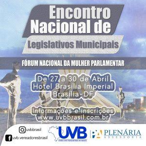 Encontro de Legislativos da UVB coincide com a semana de liberação das emendas parlamentares em Brasilia