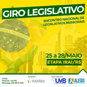 Giro do Legislativo etapa Iraí/RS de 25 a 28 de maio