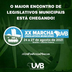 XX MARCHA DOS LEGISLATIVOS MUNICIPAIS – 24 A 27 DE AGOSTO