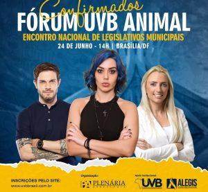Fórum da UVB Animal na programação do Encontro de Legislativos em Brasília/DF.