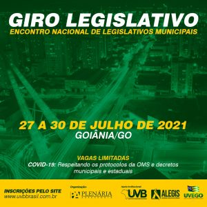 Giro Legislativo/Encontro Nacional de Legislativos Municipais em Goiânia/GO