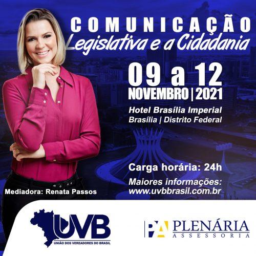 Comunicação Legislativa da UVB coincide com semana de liberação das emendas parlamentares para 2022